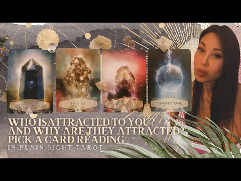 PICK A CARD: 🧙🏼♂️✨Who Is Attracted To You & Why Do They Find You Attractive?✨🧙🏼♀️