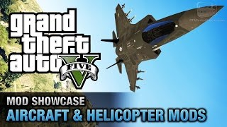 GTA 5 Aircraft Mods - F-35B-Lightning-II, MH-47G-Chinook, CV-22B-Osprey and More