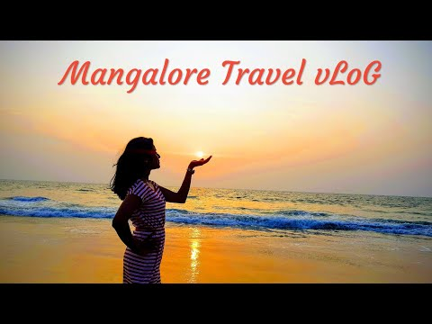 Trip to Mangalore | Mangaluru Specials | Travel vLoG