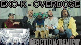 Gambar cover EXO-K - OVERDOSE  REACTION / REVIEW