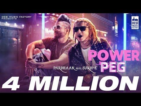 Pardhaan - POWER PEG ft. Sukh-E   Official...