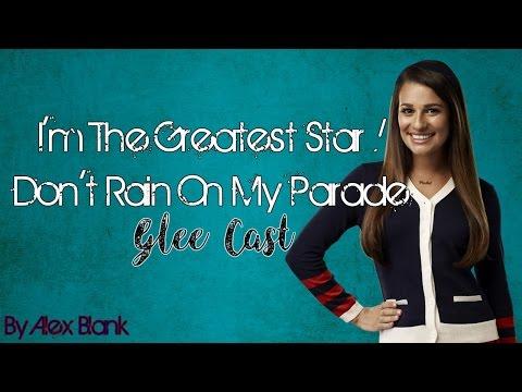 I'm The Greatest Star & Don't Rain On My Parade (Glee Cast Version)(Lyrics)