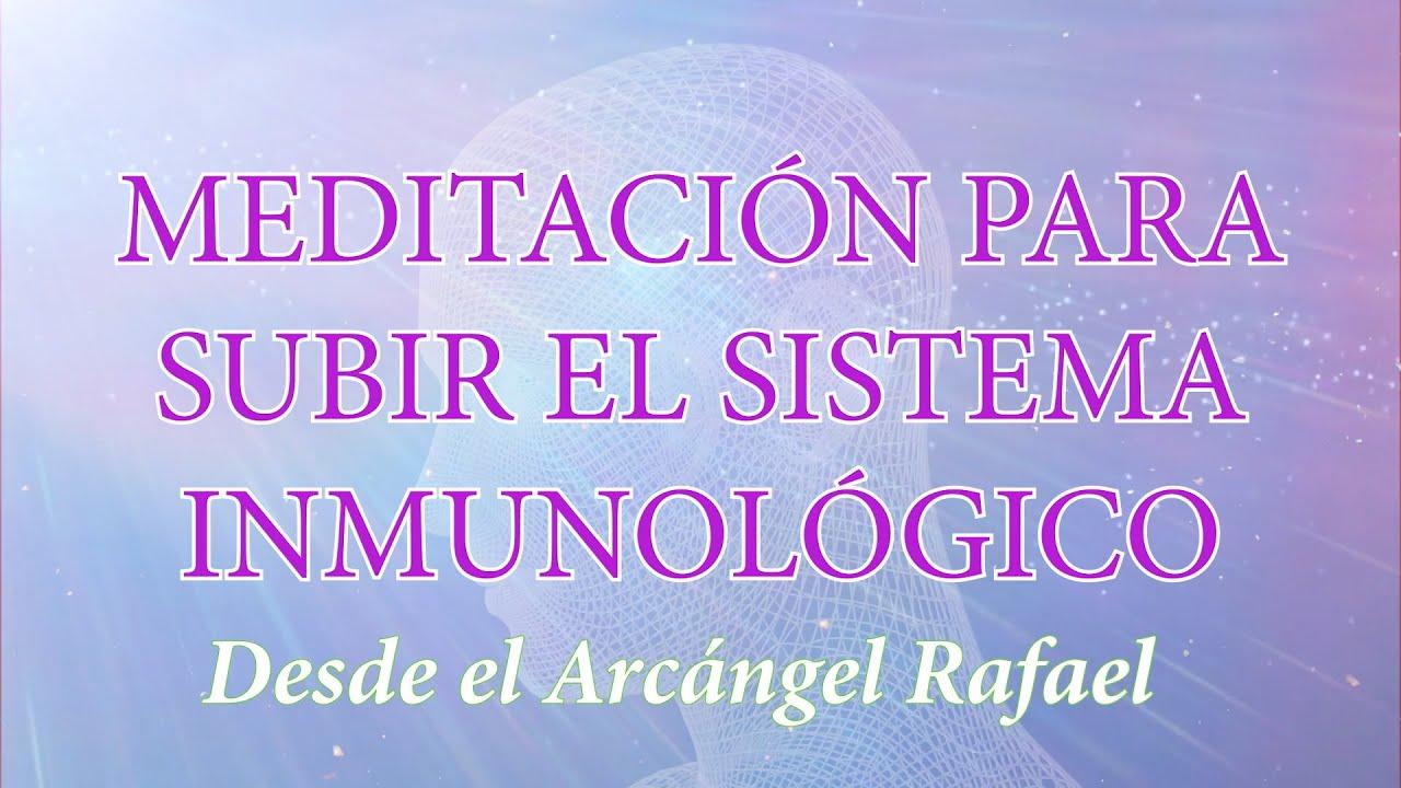 Meditación para subir el sistema inmunológico   Desde el Arcángel Rafael