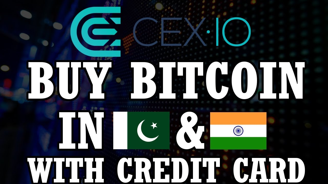 [Urdu Hindi] cex.io Tutorial Part 1 | Buy Bitcoin in Pakistan or India with credit debit card