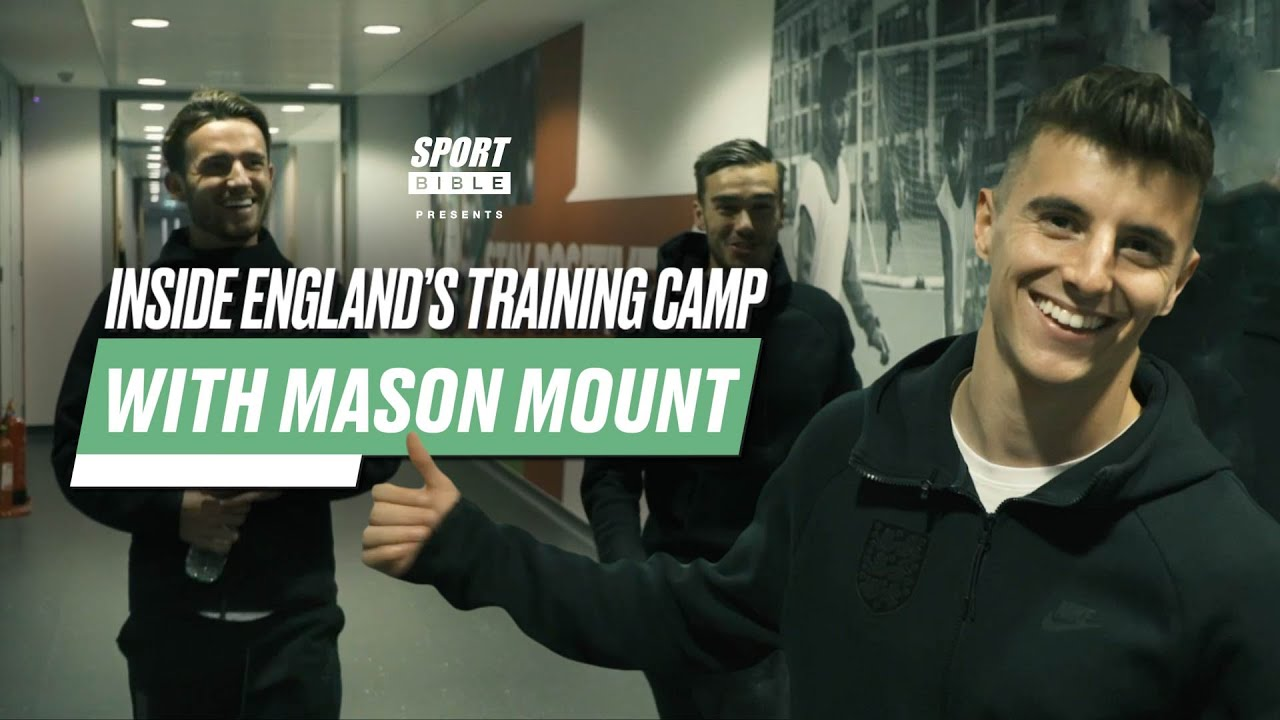 Inside England's Training Camp With Chelsea And England Star Mason Mount