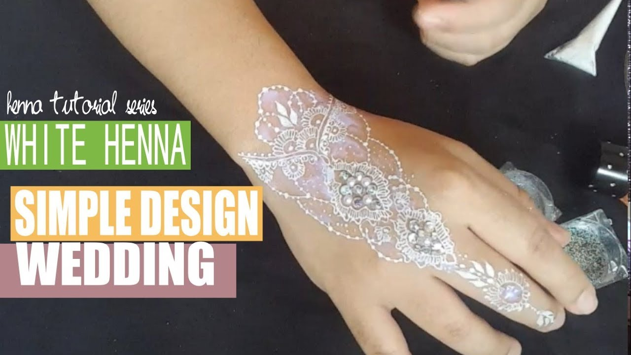 White Henna For Wedding 05 Youtube