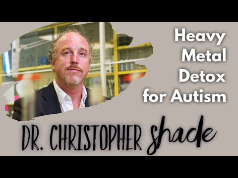 Dr. Christopher Shade Interview on Heavy Metal Detoxification for Autism