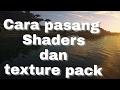 Tutorial cara pasang Shaders / Resource pack - Minecraft pe