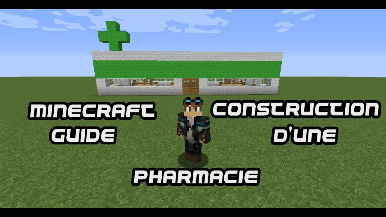 Minecraft guide construction d 39 une pharmacie youtube - Minecraft guide de construction ...