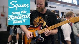 Squier Classic Vibe Starcaster - Summer NAMM 2019