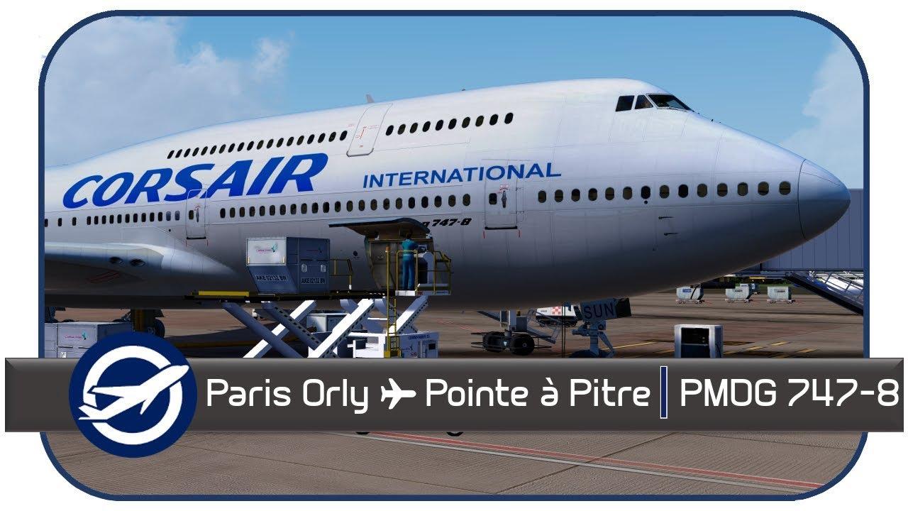 Prepar3D v4 4 | Paris ORY(LFPO) à Pointe-à-Pitre(TFFR) | SS926 | PMDG  747-8i | HD