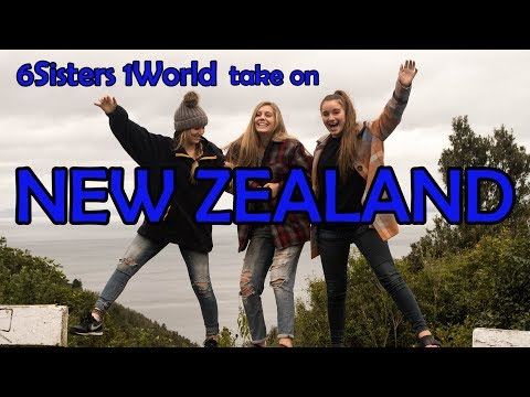 6 Sisters take on New Zealand!