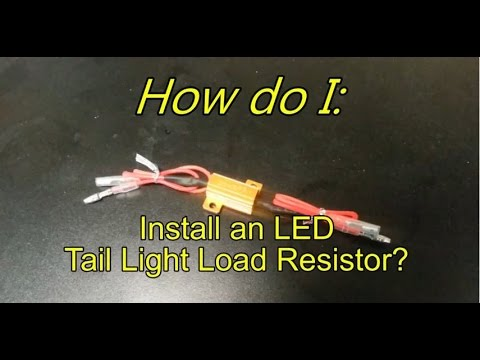 how do i install an led load resistor for led tail light. Black Bedroom Furniture Sets. Home Design Ideas