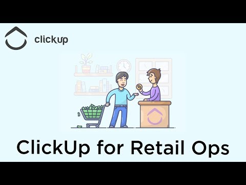 ClickUp for Retail Operations