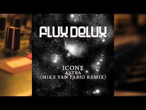 Icone - Astra(Mike Van Fabio Remix)