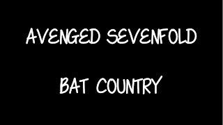 AVENGED SEVENFOLD - BAT COUNTRY ll LYRIC