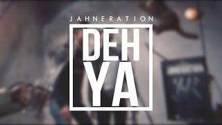 Смотреть клип Jahneration - Deh Ya
