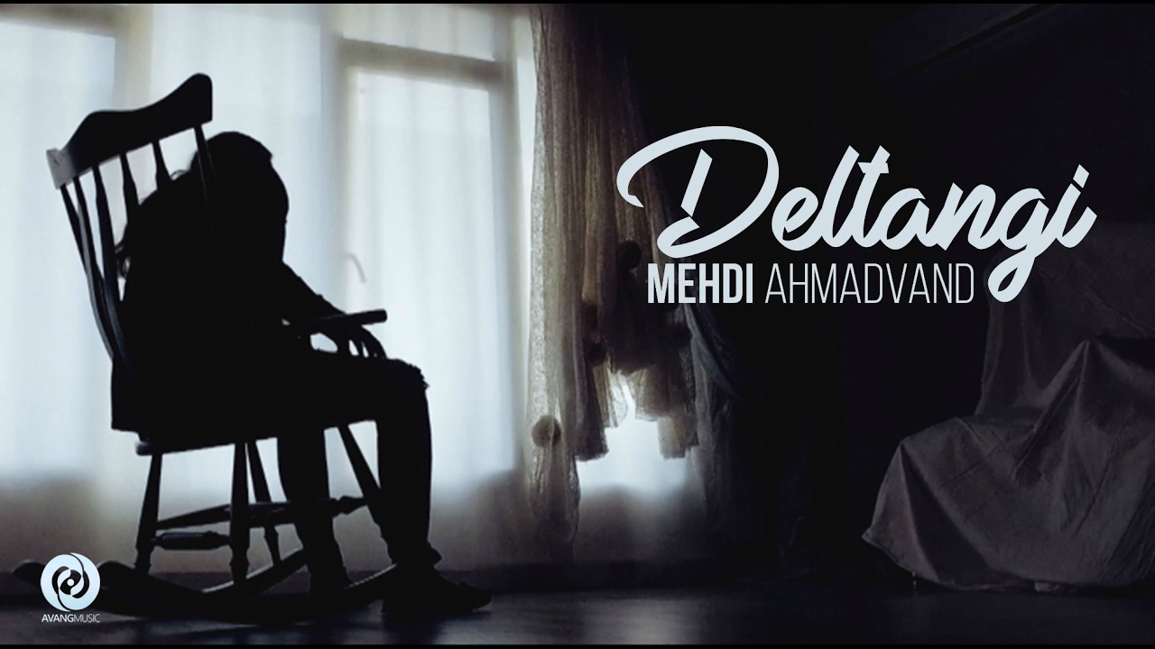 Mehdi Ahmadvand - Deltangi OFFICIAL VIDEO HD