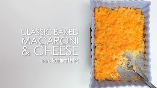 How To Easily Cook Baked Macaroni and Cheese