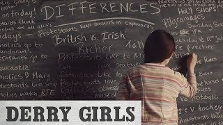 Derry Girls - Season 2  | The Difference Between Catholics And Protestants