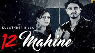 12 mahine - kulwinder billa | full song | lyrics hd