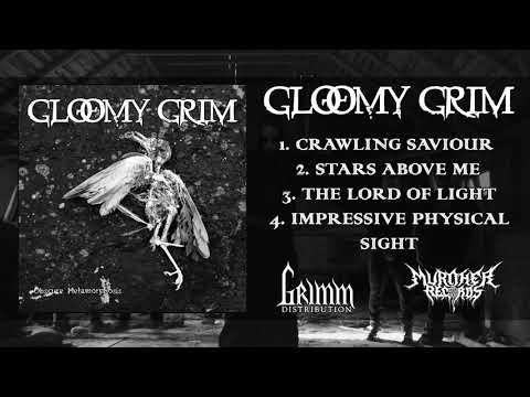 Gloomy Grim - Obscure Metamorphosis (2018) [Full EP]