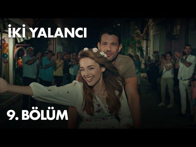 Iki Yalancı > Episode 9
