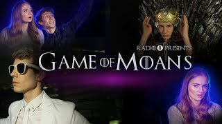 Repeat youtube video Game Of Moans (feat. Sophie Turner AKA Sansa Stark from Game Of Thrones)