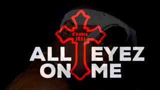 2Pac All Eyez On Me Ft Hussein Fatal Big Syke Nozzy E OG Vibe Remix 2018