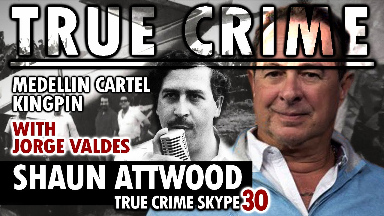 Medellin Cartel Kingpin: Jorge Valdes | True Crime Skype 30