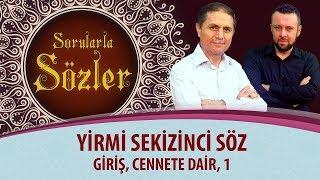 Dr. Burhan Sabaz - Sözler - 28. Söz - 1 - Giriş, Cennete Dair