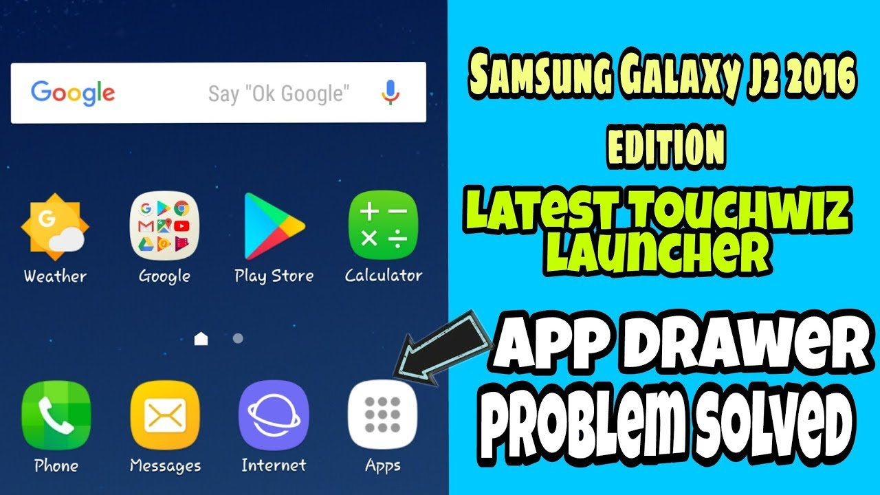 Samsung Galaxy j2 2016 edition latest Touchwiz launcher