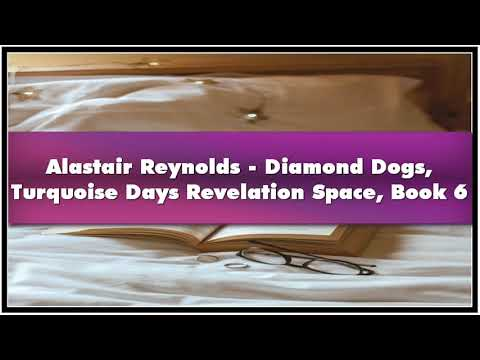 Alastair Reynolds Diamond Dogs Turquoise Days Revelation Space Book 6 Audiobook