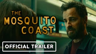 The Mosquito Coast - Official Trailer (2021) Justin Theroux, Melissa George