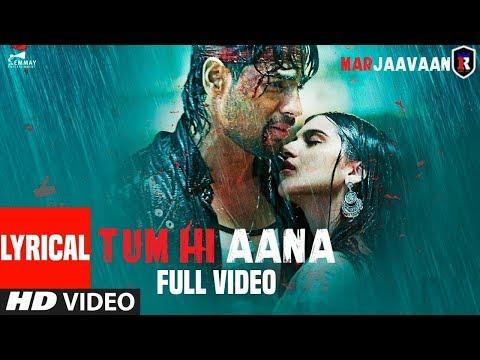 #tum_hi_aana-lyrical_video-#sidharth_malhotra_tara_sutaria