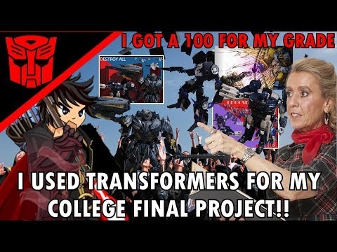 I Used Transformers Toys For My College Final Project (Recent Story)-Transformers The Last Knight