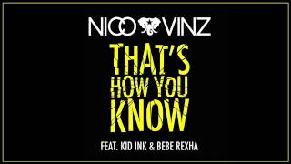 Nico & Vinz - Thats How You Know (Messed Up Version) [CLEAN] (Lyrics in Description)