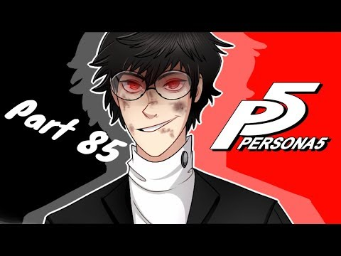THE BATTLE OF GOOD AND EVIL | Persona 5 - Part 85