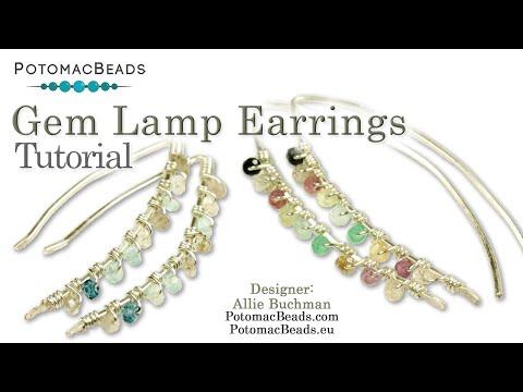 Wire Working - Gem Lamp Earrings