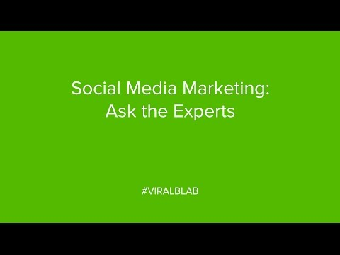 Social Media Marketing: Ask the Experts