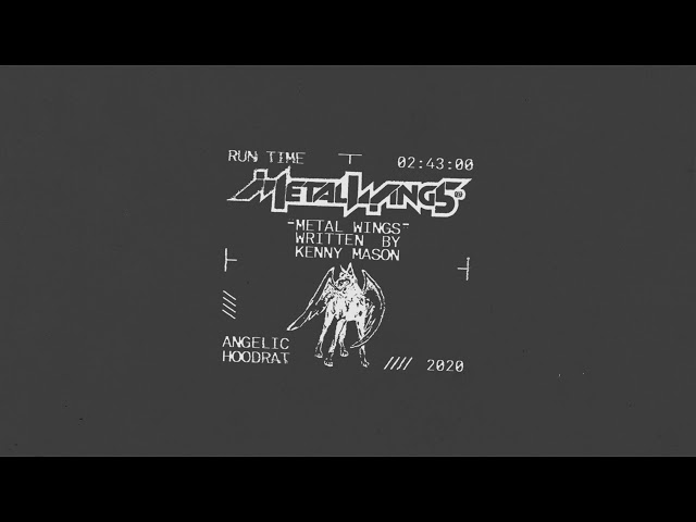 Kenny Mason - Metal Wings (Official Audio)