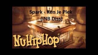 Spark - Ken Je Plek (INB Diss)