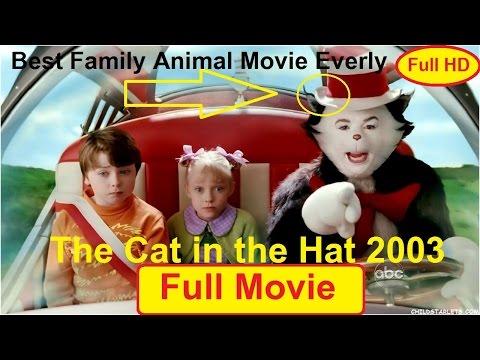 The Cat in the Hat 2003 full movie - Mike Myers, Spencer Breslin, Dakota Fanning full length HD