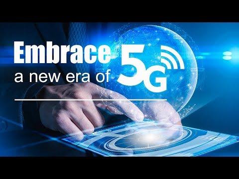Live: Embrace a new era of 5G 迎接5G时代