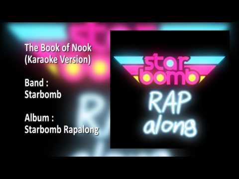 Starbomb - The Book of Nook (Karaoke Version)