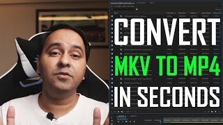 Convert MKV TO MP4 in SECONDS - THIS ACTUALLY WORKS!