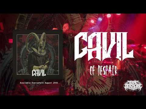 Cavil - Of Despair [Official Audio Stream] (2017)
