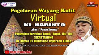 Live Wayang Virtual KI. HARINTO ( Pandu Swargo ), Karawitan SEKAR TANJUNG Dlimas, 30 Maret 2021