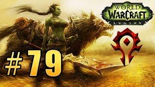 Прохождение World of Warcraft: Legion (WoW) - Охотник - Приют Стрелка #79
