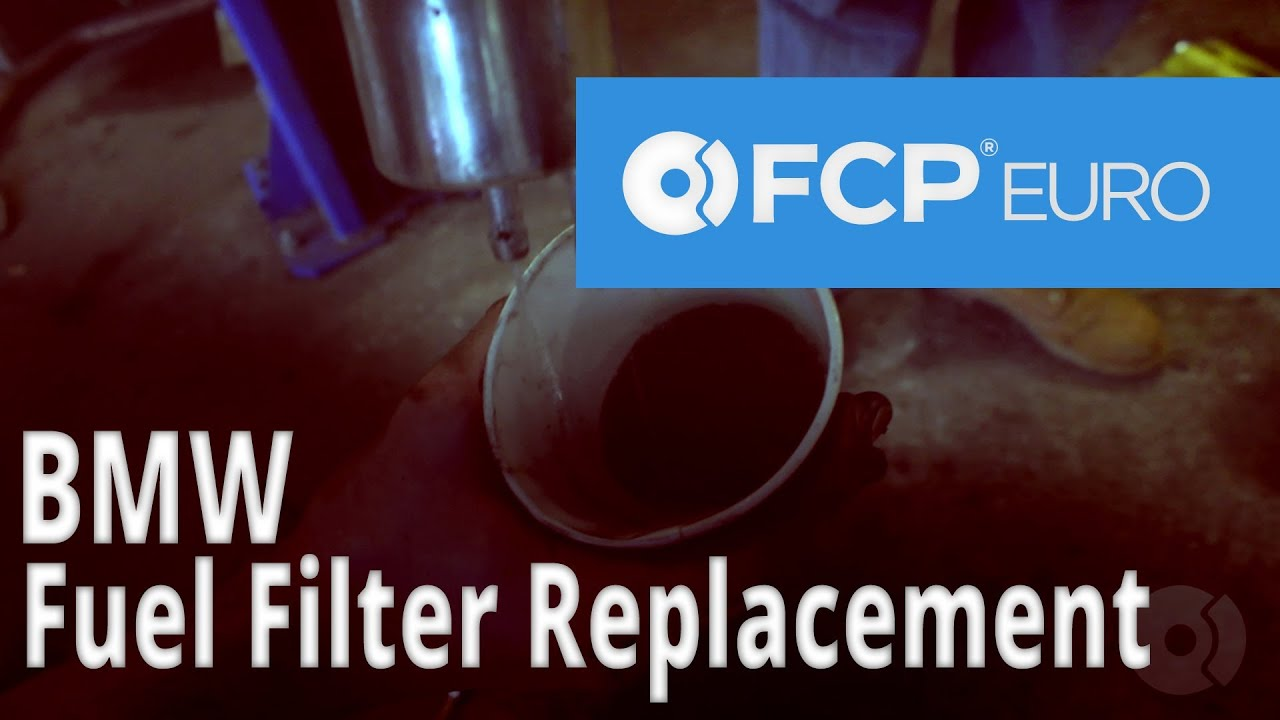 bmw fuel filter replacement (e46, 330, 325, 328, 318) - fcp euro